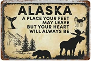 canesert Alaska America A Heart Will Always Vintage Metal Sign Wall Decor for Bars Restaurants Cafes Pubs 12x8 Inch