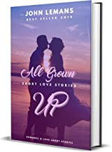 All Grown Up: Love & Romance Short Stories ... symbols of love and romance love storyy .... quotes about what is love ... ...