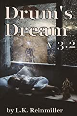 Drum's Dream v3.2 Kindle Edition