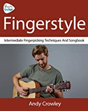 Andy Guitar Fingerstyle: Fingerpicking Guitar Techniques and Songbook
