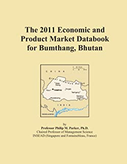 The 2011 Economic and Product Market Databook for Bumthang, Bhutan