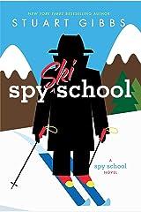 Spy Ski School (Spy School Book 4) Kindle Edition