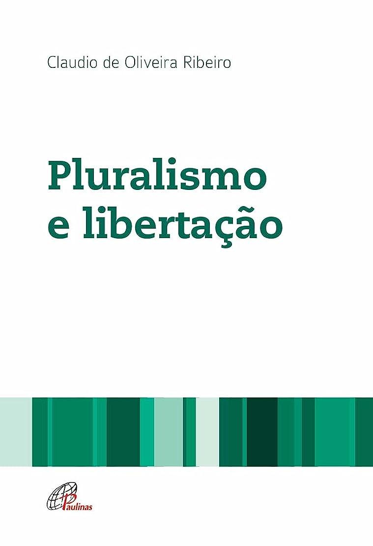 サロン隣人みがきますPluralismo e liberta??o (Portuguese Edition)