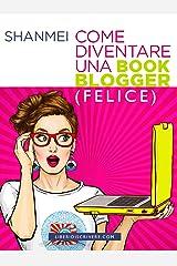 Come diventare una book blogger (felice) Formato Kindle