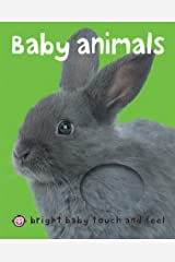 Bright Baby Baby Animals: Touch and Feel (Bright Baby Touch and Feel) Kindle Edition