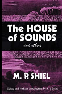 The House of Sounds and Others: Including the Purple Cloud (Lovecraft's Library)