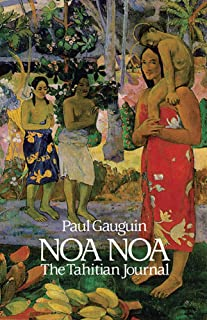Noa Noa: The Tahiti Journal of Paul Gauguin