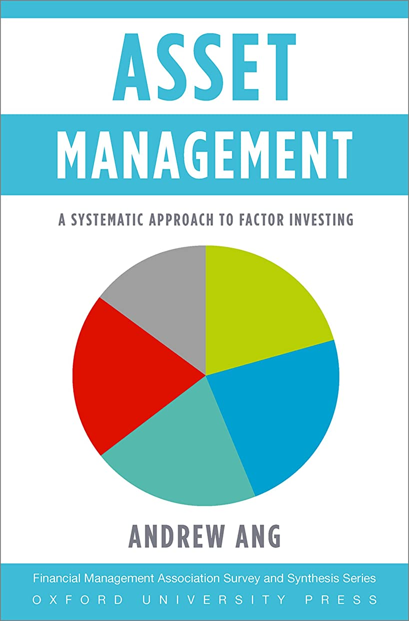 薄汚いセール解釈Asset Management: A Systematic Approach to Factor Investing (Financial Management Association Survey and Synthesis) (English Edition)