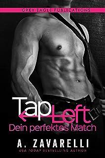 Tap Left – Dein perfektes Match (German Edition)