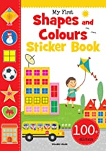 My First Shapes and Colours Sticker Book: Exciting Sticker Book With 100 Stickers