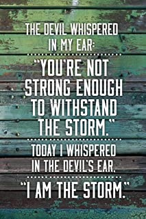 I Am The Storm Quote Wood Motivational Laminated Dry Erase Sign Poster 12x18