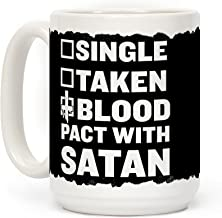 LookHUMAN Blood Pact With Satan White 15 Ounce Ceramic Coffee Mug