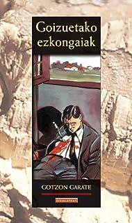 Goizuetako ezkongaiak (Literatura Book 37) (Basque Edition)
