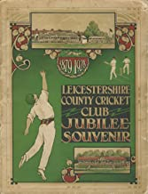 Leicestershire County Cricket Club jubilee souvenir 1879 - 1928