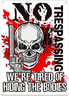 "WaaHome Scary Halloween Skeleton Decorations 7""x10"" No Trespassing We're Tired of Hiding The Bodies Signs for Halloween In..."