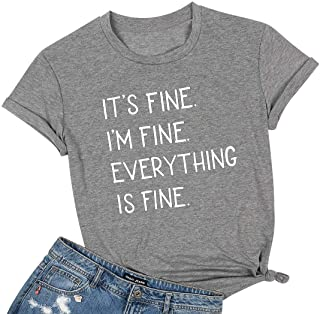 LUKYCILD It's Fine I'm Fine Everything is Fine Sarcastic Shirt Women Short Sleeve Funny Graphic Tee Top Mom Shirt