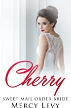 Cherry: Sweet Mail Order Bride