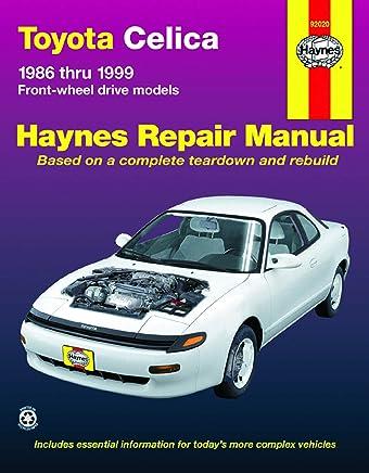 Toyota Celica Fwd Automotive Repair Manual: 1986 Through 1999