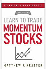 Learn to Trade Momentum Stocks Kindle Edition