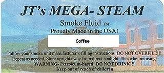 JT'S Mega-Steam Coffee Smoke Fluid