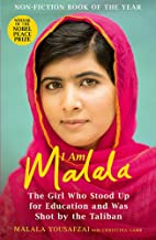 I Am Malala The Girl Who Stood Up for Education and was Shot by the Taliban by Malala Yousafzai - Paperback