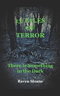 13 Tales of Terror: There is Something in the Dark