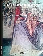 El arte de amar honradamente (Spanish Edition)