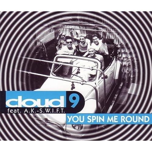 You Spin Me Round feat  A K Swift by feat  A K -S W I F T on Amazon
