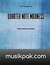 Quarter Note Madness: Alto Saxophone (Volume 1)
