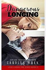 Dangerous Longing Kindle Edition