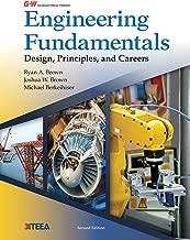 Engineering Fundamentals: Design, Principles, and Careers