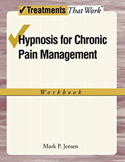 Hypnosis for Chronic Pain Management: Workbook