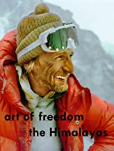 Art of freedom - The Himalayas