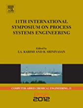 11th International Symposium on Process Systems Engineering - PSE2012 (ISSN Book 31) (English Edition)
