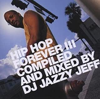 Hip Hop Forever, Vol. 3