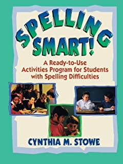 Spelling Smart!: A Ready-to-Use Activities Program for Students with Spelling Difficulties