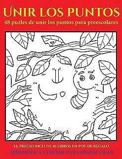 Aprender a contar para preescolar (48 puzles de unir los puntos para preescolares): Cómprelo mientras queden existencias y reciba 10 libros en PDF ... existencias y reciba 10 (Spanish Edition)
