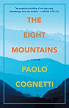 The Eight Mountains: A Novel