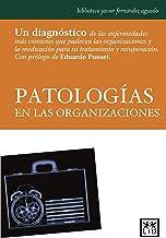 Patologías en las organizaciones (Acción Empresarial) (Spanish Edition)