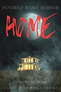 Home: An anthology of dark microfiction