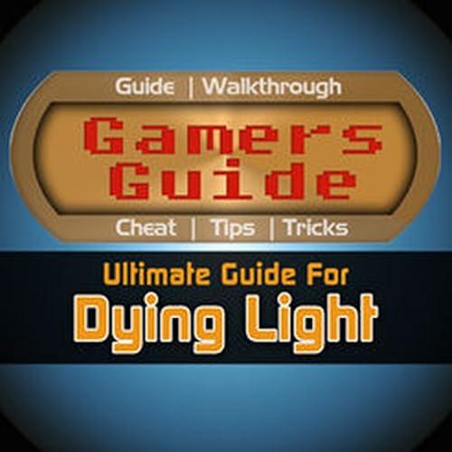 Guide for Dying Light