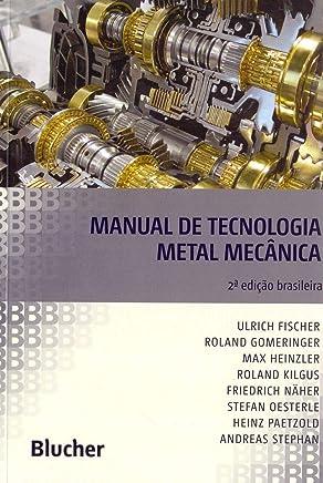 Manual de Tecnologia Metal Mecânica