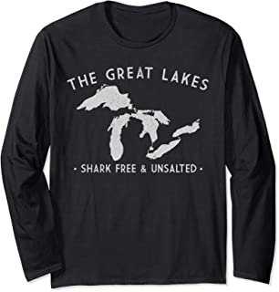 Great Lakes Shirt Shark Free and Unsalted Long Sleeve Tee