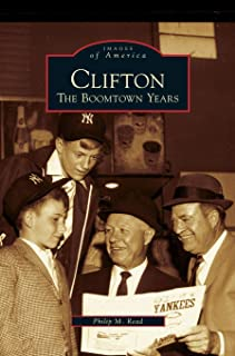 Clifton: The Boomtown Years