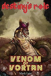 Destiny's Role 2: Venom Of Vortan: 3
