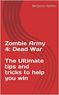 Zombie Army 4: Dead War - The Ultimate tips and tricks to help you win