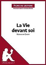 La Vie devant soi de Romain Gary (Fiche de lecture): Résumé complet et analyse détaillée de l'oeuvre (LEPETITLITTERAIRE.FR) (French Edition)