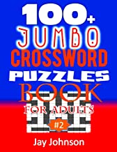 100+ Jumbo CROSSWORD PUZZLES BOOK For Adults: A Special Puzzlers' Book With Today's Contemporary Words As Crossword Puzzle Book For Adult's With ... 2.0! (Easy To Medium Difficulty CW Puzzles)