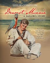 Dearest Minnie, a sailor's story: Travel with Teddy Roosevelt's Great White Fleet 1907-1909