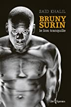 Bruny Surin: Le lion tranquille (French Edition)